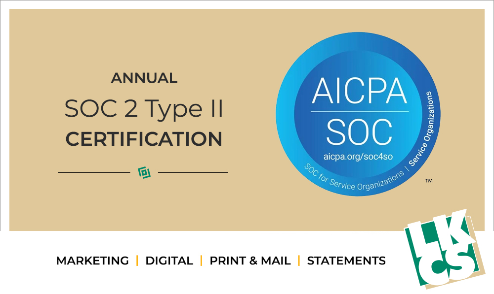 LKCS Renews Annual SOC 2 Security and Confidentiality Certification